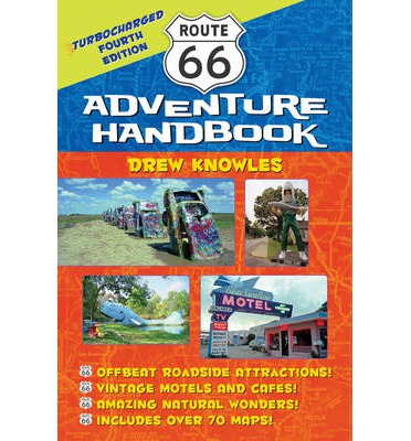 Route 66 Adventure Handbook: Turbocharged 4th Edition