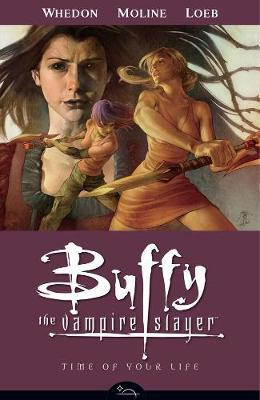 Buffy the Vampire Slayer: Time of Your Life Season 8, Volume 4