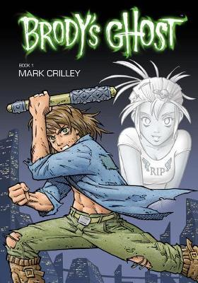 Brody's Ghost: Volume 1