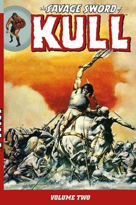The Savage Sword of Kull: Volume 2
