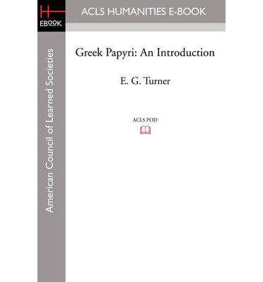 Greek Papyri: An Introduction