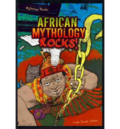 African Mythology Rocks!