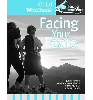 Facing Your Fears: Child Workbook Pack: Group Therapy for Managing Anxiety in Children with High-Functioning Autism Spectrum Disorders