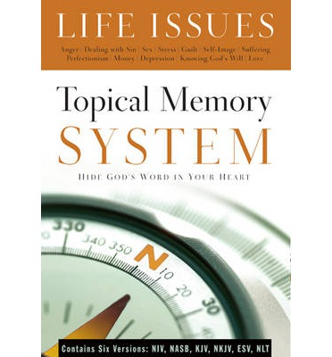 Topical Memory System Life Issues: Hide God's Word in Your Heart