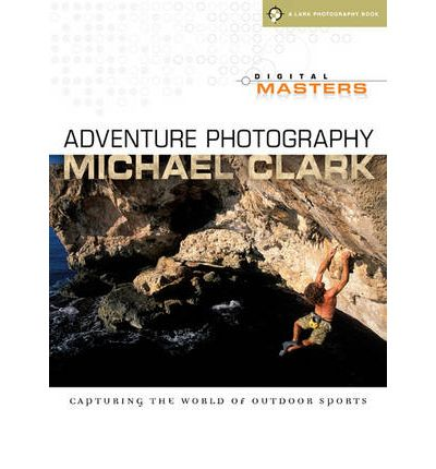 Adventure Photography: Capturing the World of Outdoor Sports