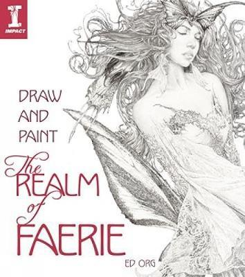 Draw and Paint the Realm of Faerie