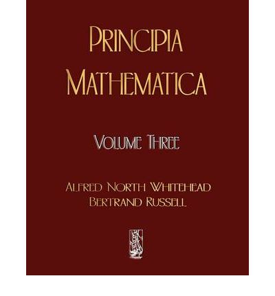 Principia Mathematica - Volume Three