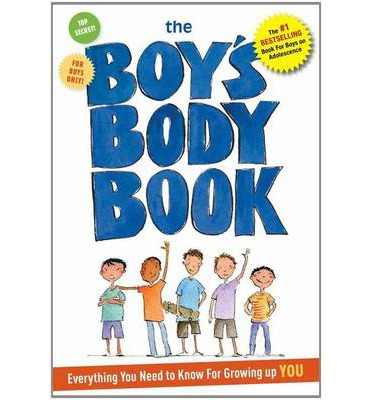 Boy's Body Book: Everything You Need to Know for Growing Up You