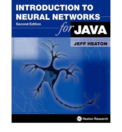Introduction to Neural Networks for Java, Second Edition