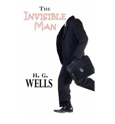 the invisible man by herbert wells Download past episodes or subscribe to future episodes of the invisible man by  h g wells by loyal books for free.