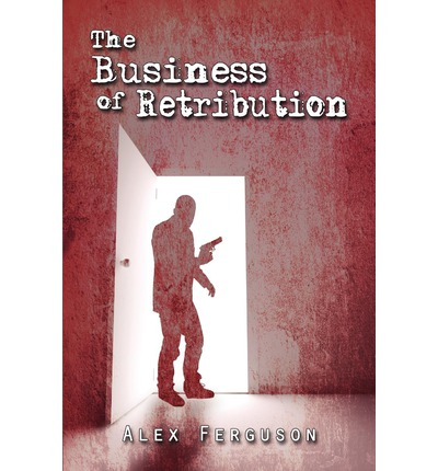 The Business of Retribution