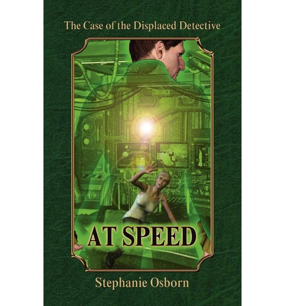 The Case of the Displaced Detective: At Speed