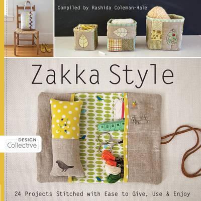 Zakka Style: 24 Projects Stitched with Ease to Give, Use & Enjoy