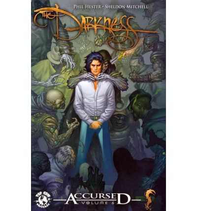 The Darkness Accursed: Volume 6