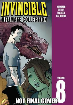 Invincible the Ultimate Collection: Volume 8