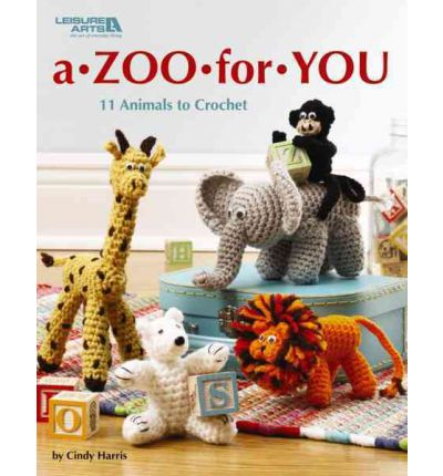 A Zoo for You: 11 Animals to Crochet