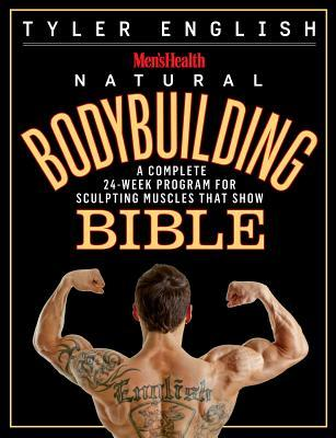 The Men's Health Bodybuilding Bible