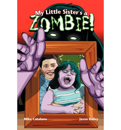 My Little Sister's a Zombie!