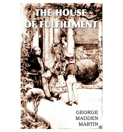 The House of Fulfilment