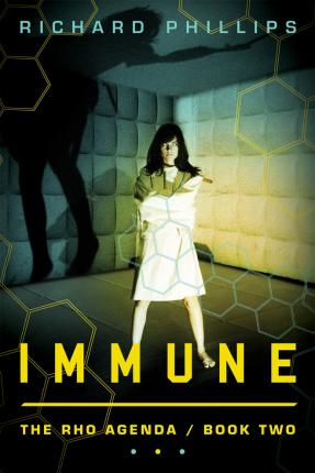 The Rho Agenda: Immune Book 2