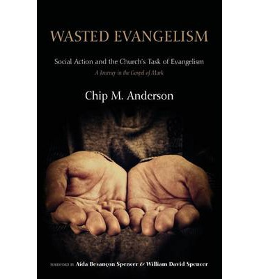 Wasted Evangelism