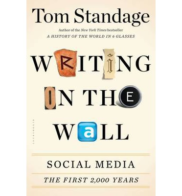 Writing on the Wall: Social Media - The First 2,000 Years