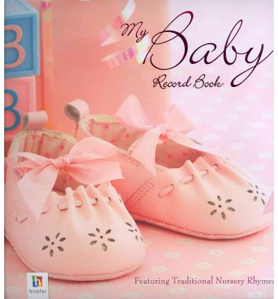 My Baby Record Book: Pink