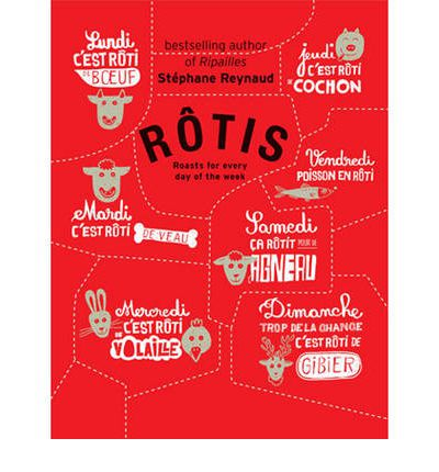 Rotis: Roasts for Every Day of the Week