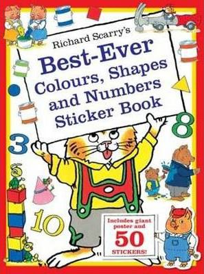 Richard Scarry's Best-ever Colours, Shapes and Numbers Sticker Book