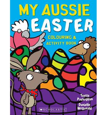 My Aussie Easter Colouring And Activity Book Yvette