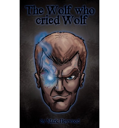 The Wolf Who Cried Wolf