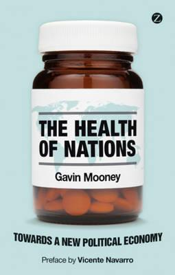 The Health of Nations: Towards a New Political Economy