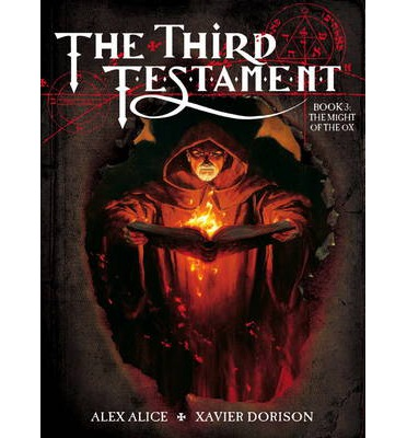 The Third Testament: Book III: The Might of an OX