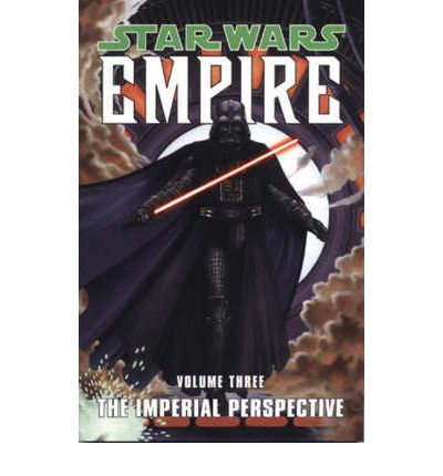 Star Wars - Empire: The Imperial Perspective v. 3