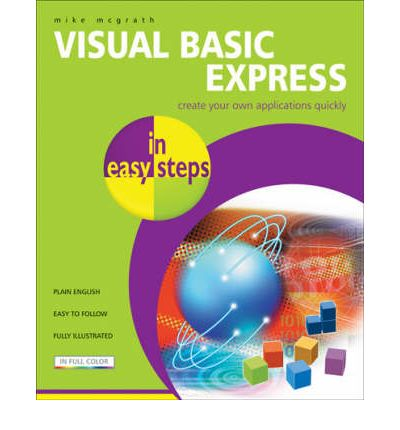 Visual Basic Express in Easy Steps