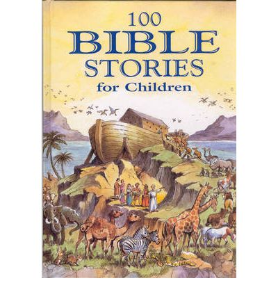 Image result for 100 Bible Stories for children