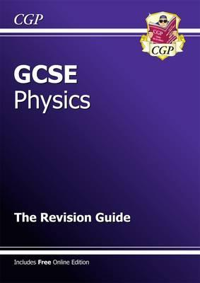 GCSE Physics Revision Guide (with Online Edition)