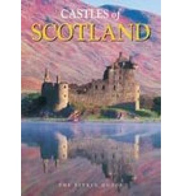 Castles of Scotland: The Pitkin Guide