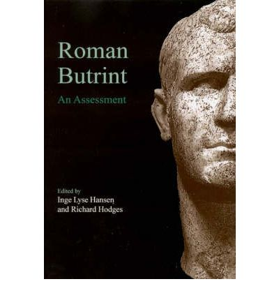 Roman Butrint: An Assessment