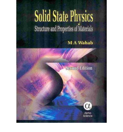 Solid State Physics: Structure and Properties of Materials