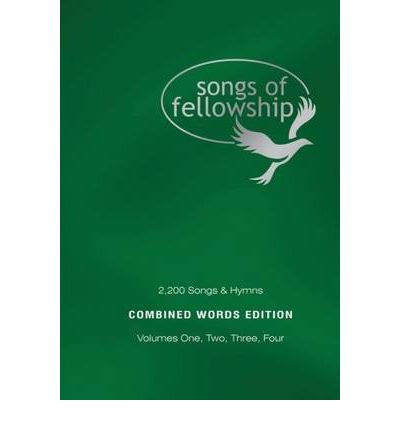 Songs of Fellowship: v. 1 - 4: 2200 Songs and Hymns