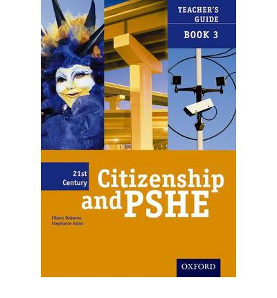 21st Century Citizenship & PSHE: Teacher File Year 9