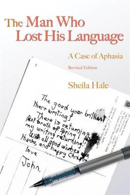 The Man Who Lost His Language: A Case of Aphasia