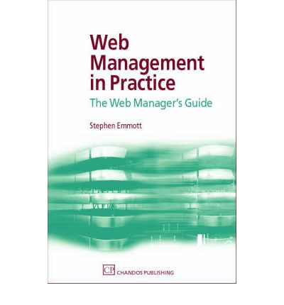 Web Management in Practice: The Web Manager's Guide