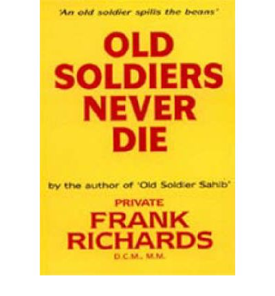 Old Soldiers Never Die