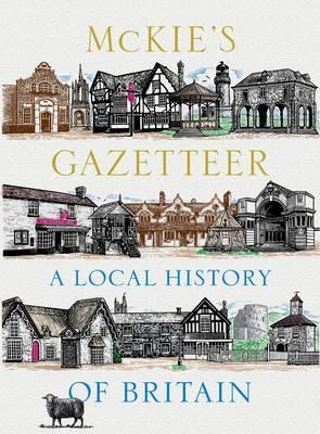 McKie's Gazetteer: A Local History of Britain