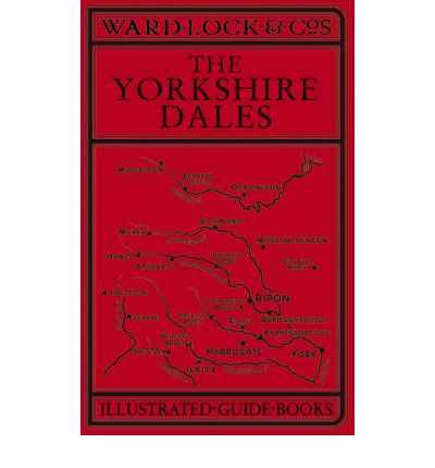 Ward Lock Red Guide: The Yorkshire Dales