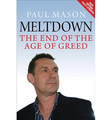 Meltdown: The End of the Age of Greed