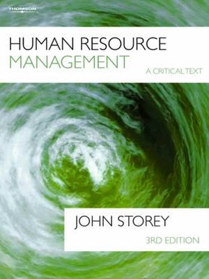 Human Resources Management: A Critical Text