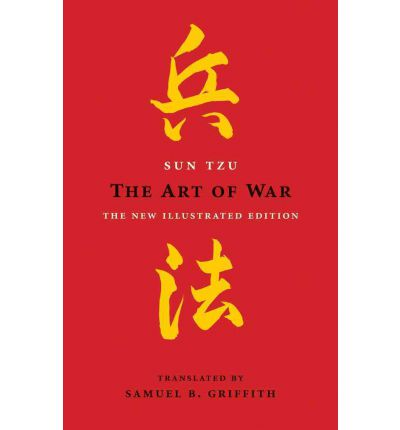 The Art of War: The New Illustrated Edition of the Classic Text